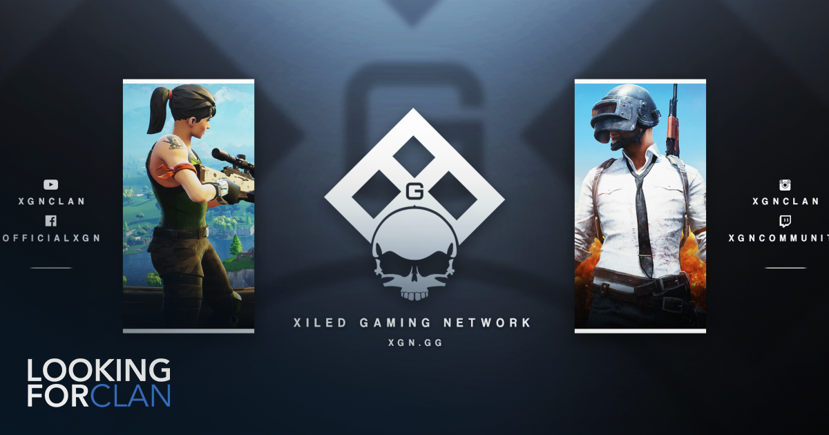 Xiled Gaming Network | Looking For Clan